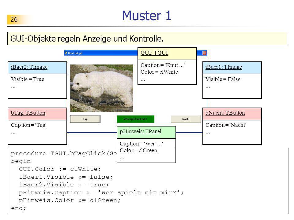 Muster 1 GUI-Objekte regeln Anzeige und Kontrolle.