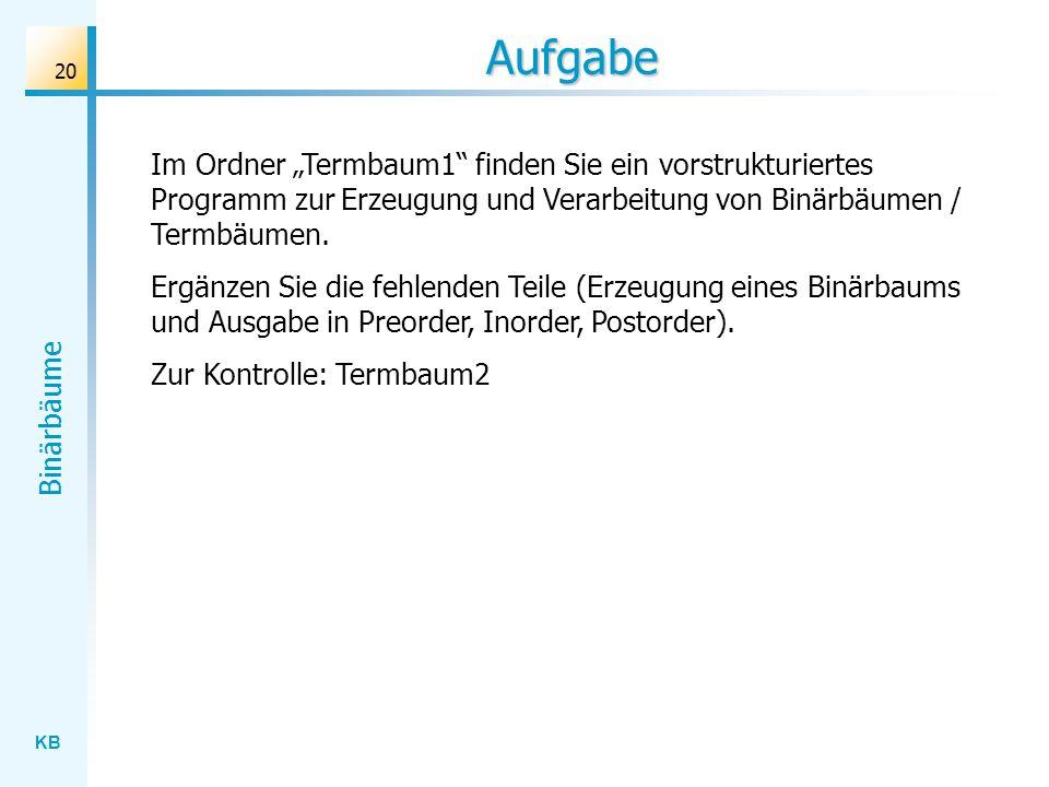 """Aufgabe Im Ordner """"Termbaum1 finden Sie ein vorstrukturiertes Programm zur Erzeugung und Verarbeitung von Binärbäumen / Termbäumen."""