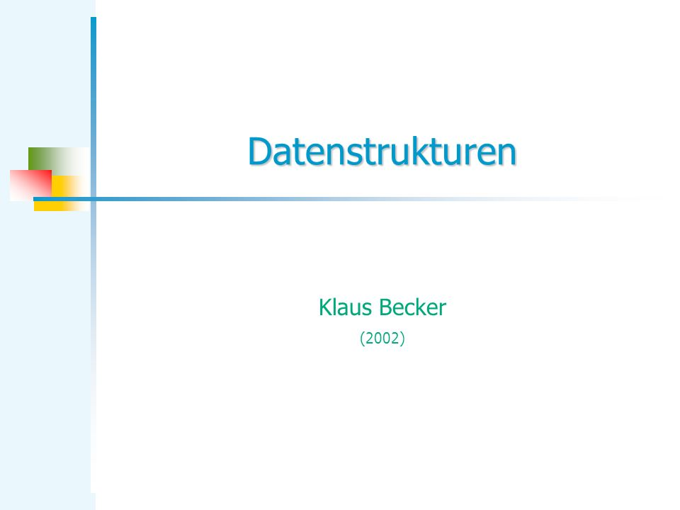 Datenstrukturen Klaus Becker (2002)