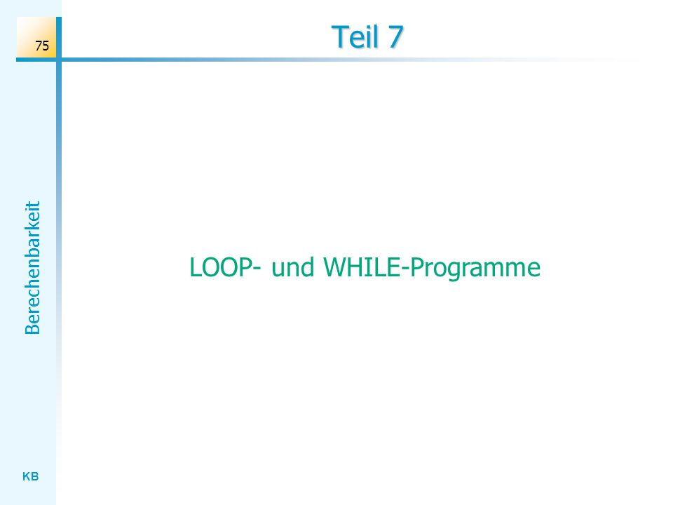 LOOP- und WHILE-Programme