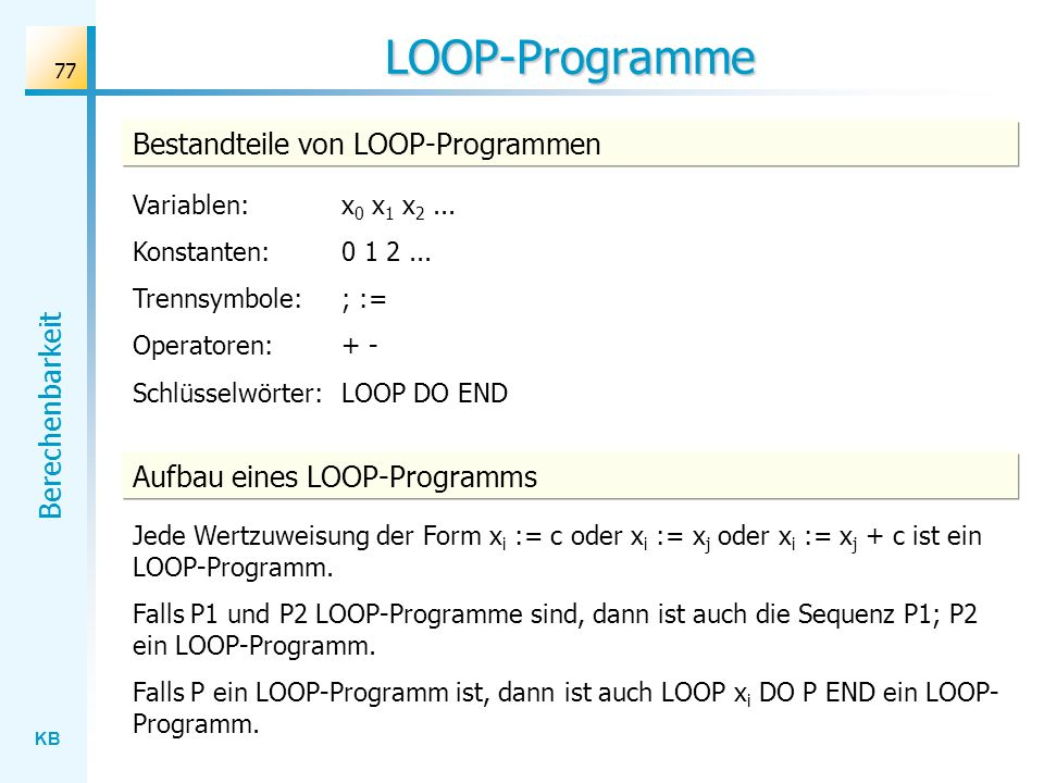LOOP-Programme Bestandteile von LOOP-Programmen