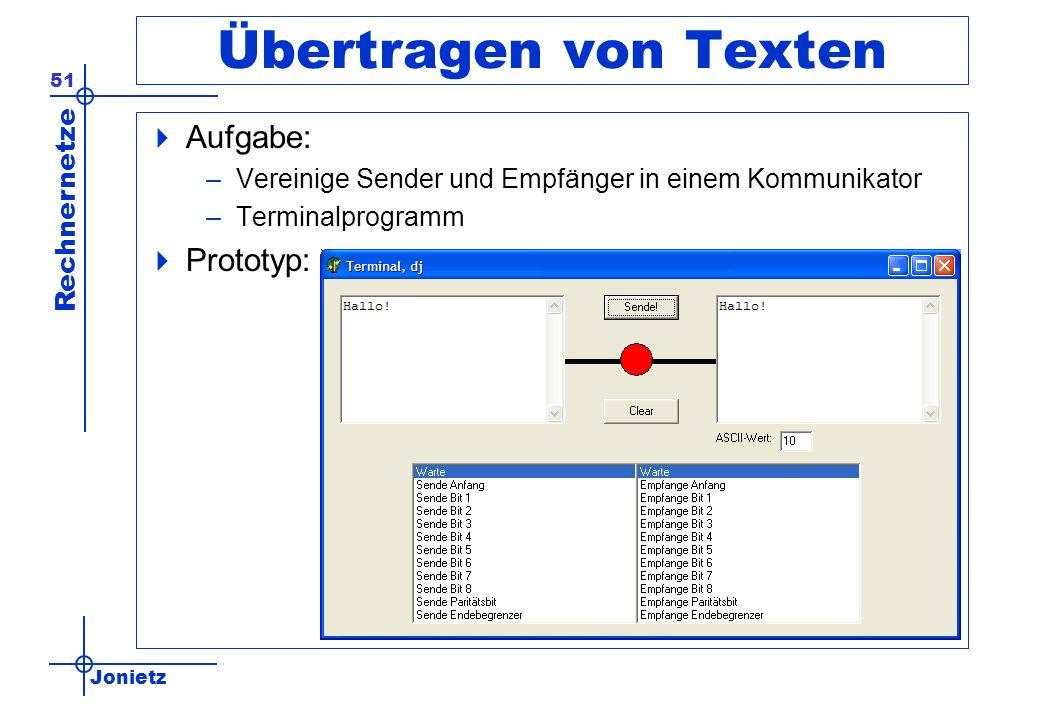 Übertragen von Texten Aufgabe: Prototyp: