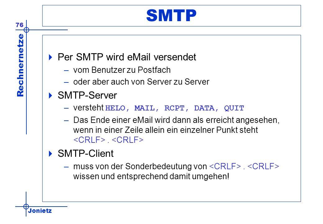 SMTP Per SMTP wird eMail versendet SMTP-Server SMTP-Client
