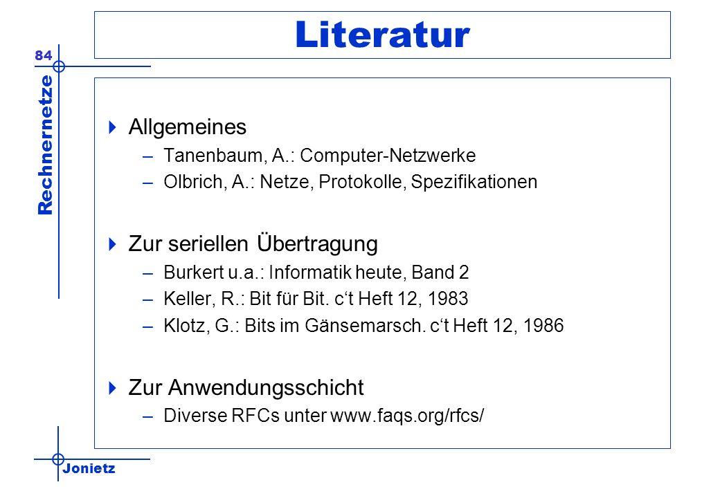 Literatur Allgemeines Zur seriellen Übertragung Zur Anwendungsschicht