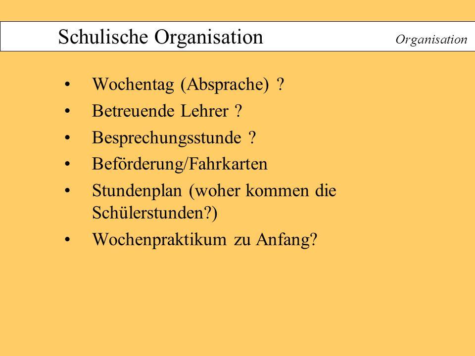 Schulische Organisation Organisation