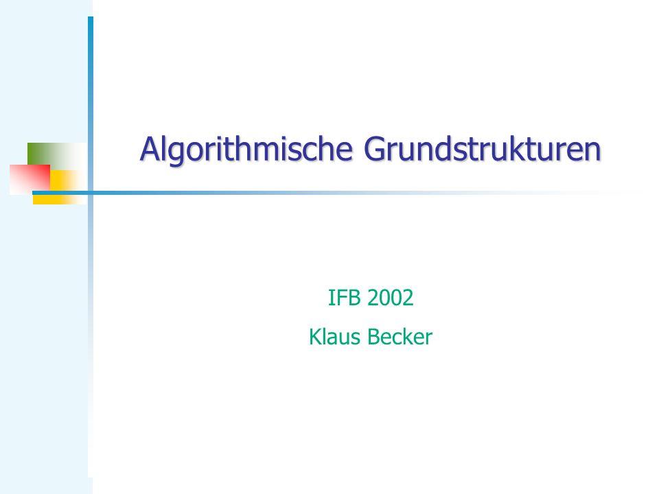 Algorithmische Grundstrukturen