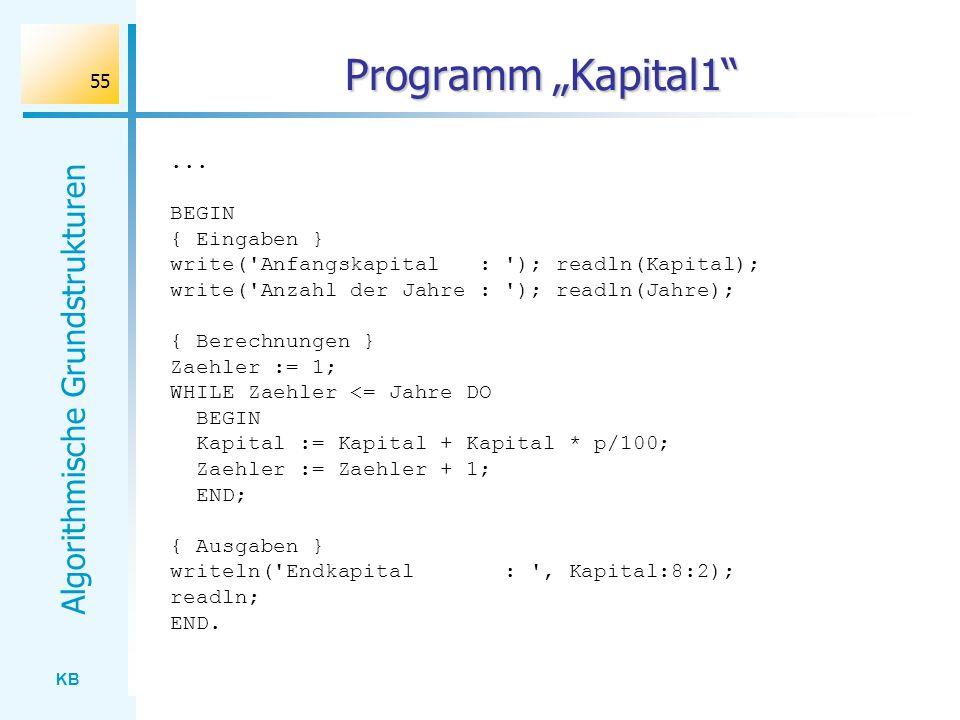 """Programm """"Kapital1 ... BEGIN { Eingaben }"""