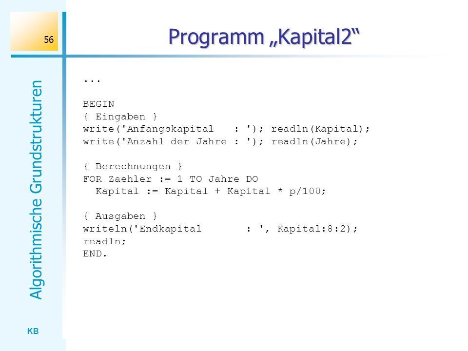 """Programm """"Kapital2 ... BEGIN { Eingaben }"""