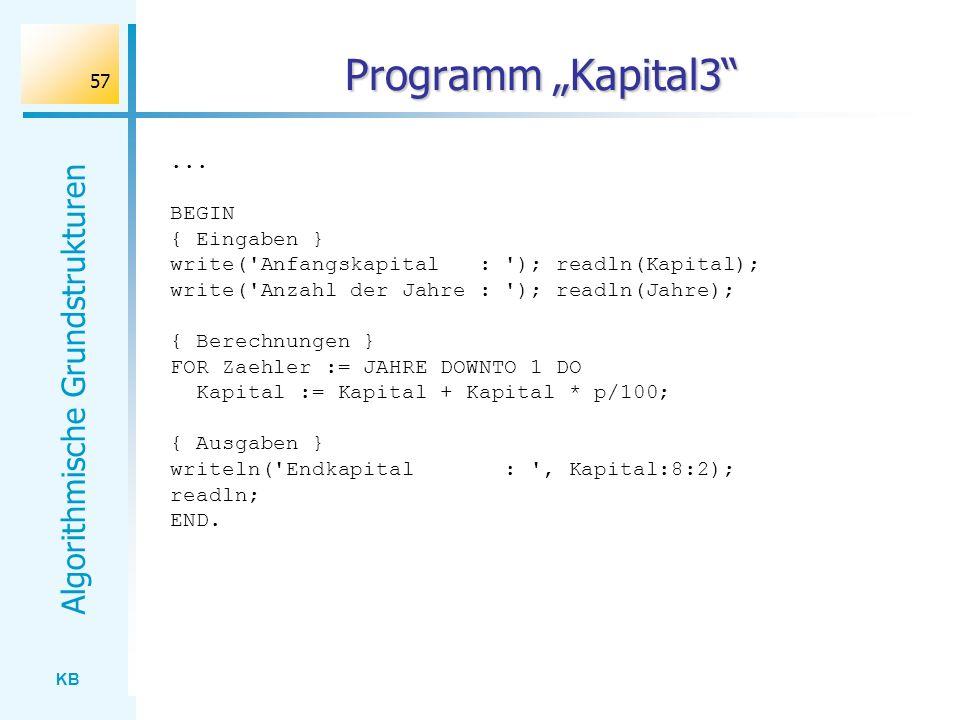 """Programm """"Kapital3 ... BEGIN { Eingaben }"""