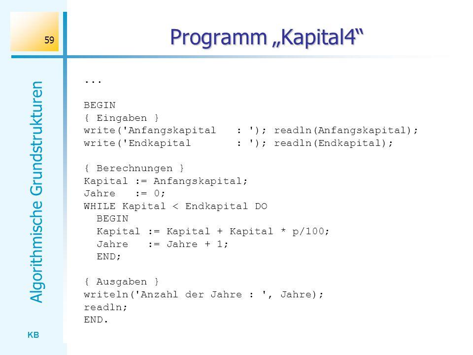 """Programm """"Kapital4 ... BEGIN { Eingaben }"""
