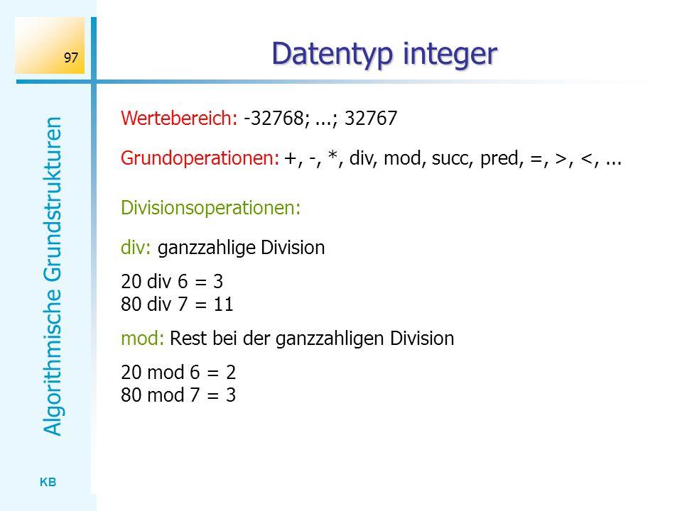 Datentyp integer Wertebereich: -32768; ...; 32767