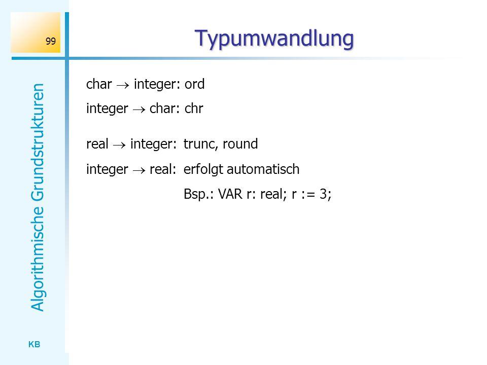 Typumwandlung char  integer: ord integer  char: chr