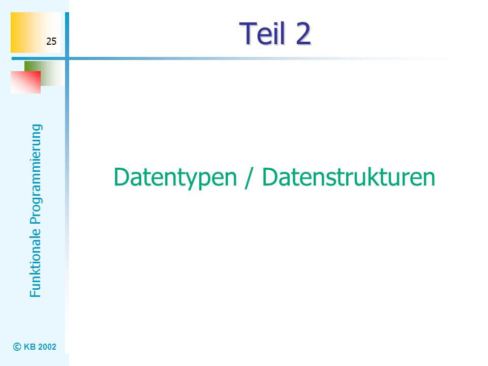 Datentypen / Datenstrukturen