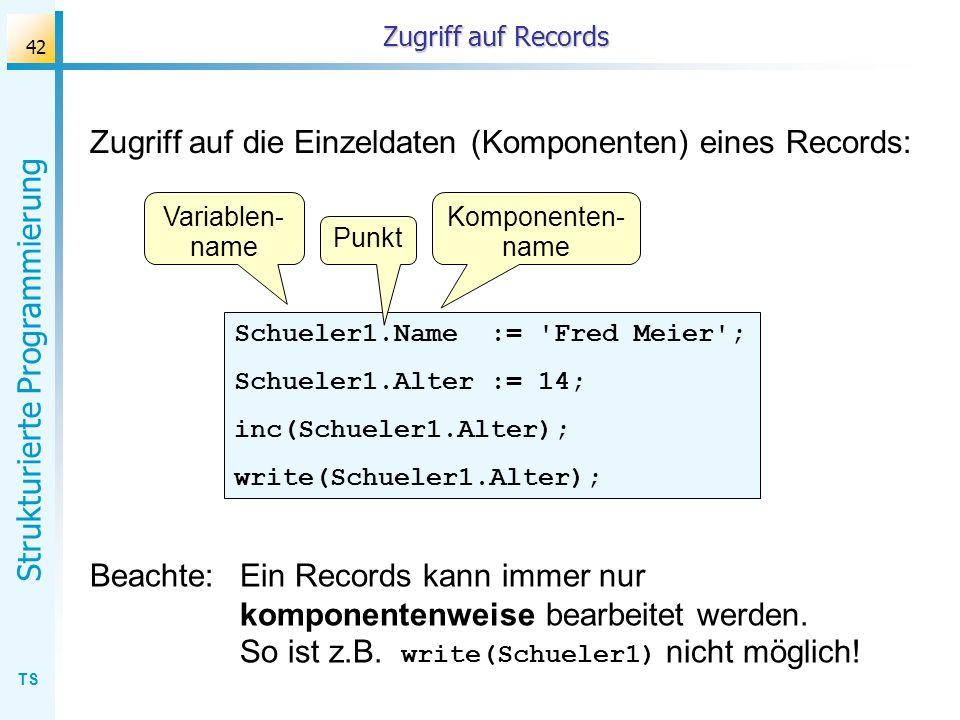 Zugriff auf die Einzeldaten (Komponenten) eines Records: