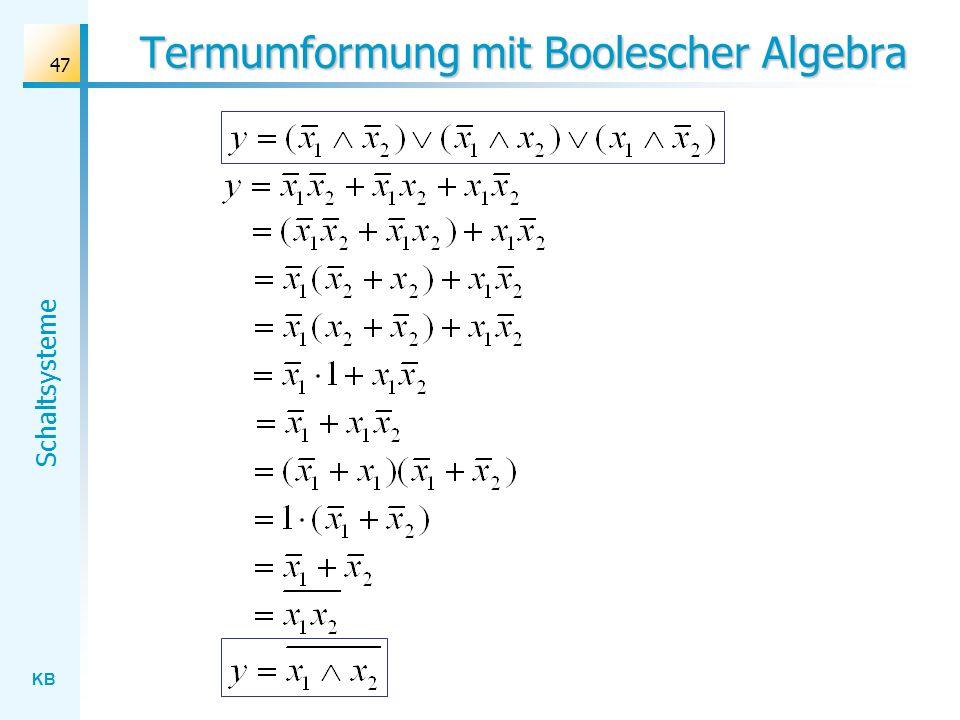 Termumformung mit Boolescher Algebra