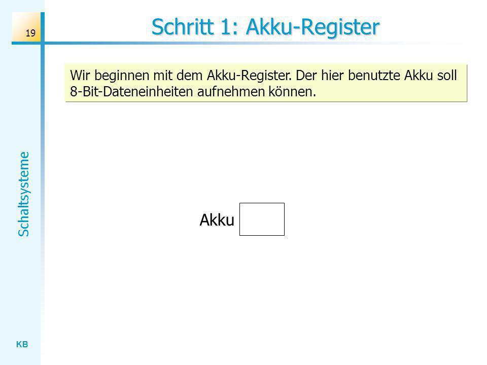 Schritt 1: Akku-Register