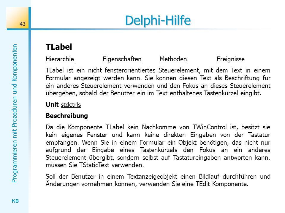 Delphi-Hilfe TLabel Hierarchie Eigenschaften Methoden Ereignisse