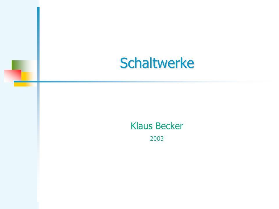 Schaltwerke Klaus Becker 2003