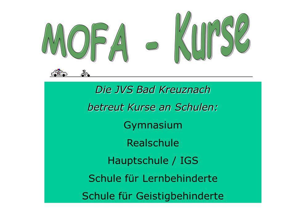 MOFA - Kurse Die JVS Bad Kreuznach betreut Kurse an Schulen: Gymnasium