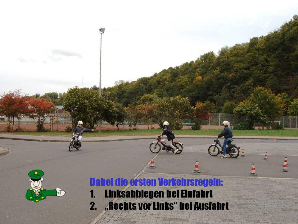 Dabei die ersten Verkehrsregeln: