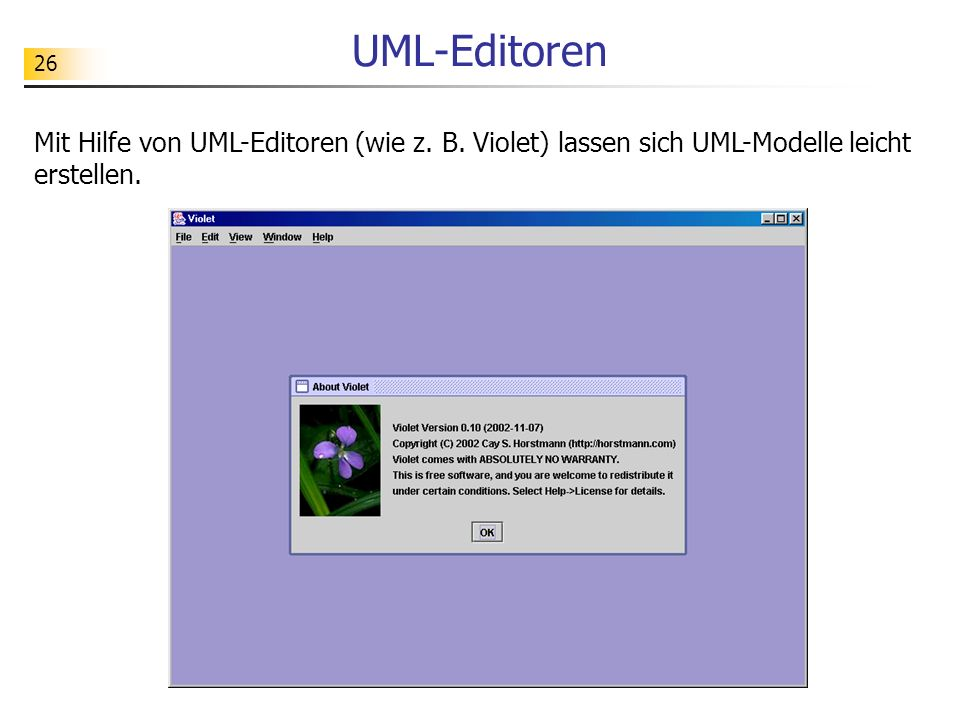 UML-Editoren Mit Hilfe von UML-Editoren (wie z. B.