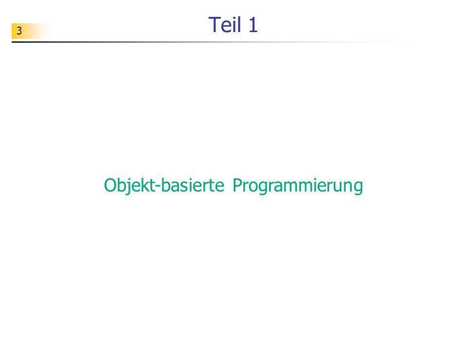 Objekt-basierte Programmierung