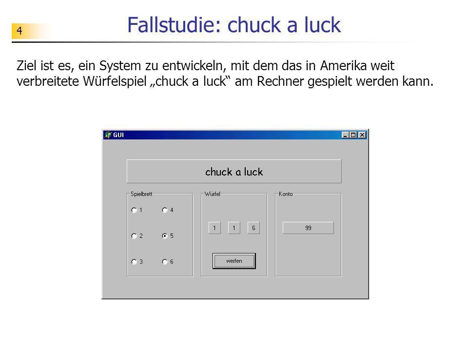 Fallstudie: chuck a luck