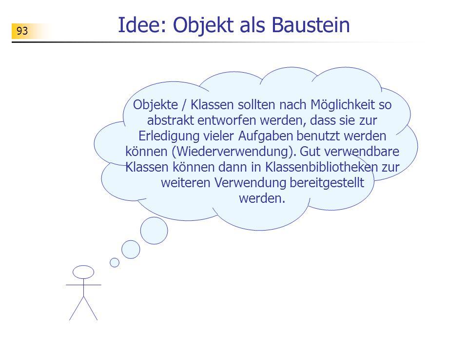 Idee: Objekt als Baustein