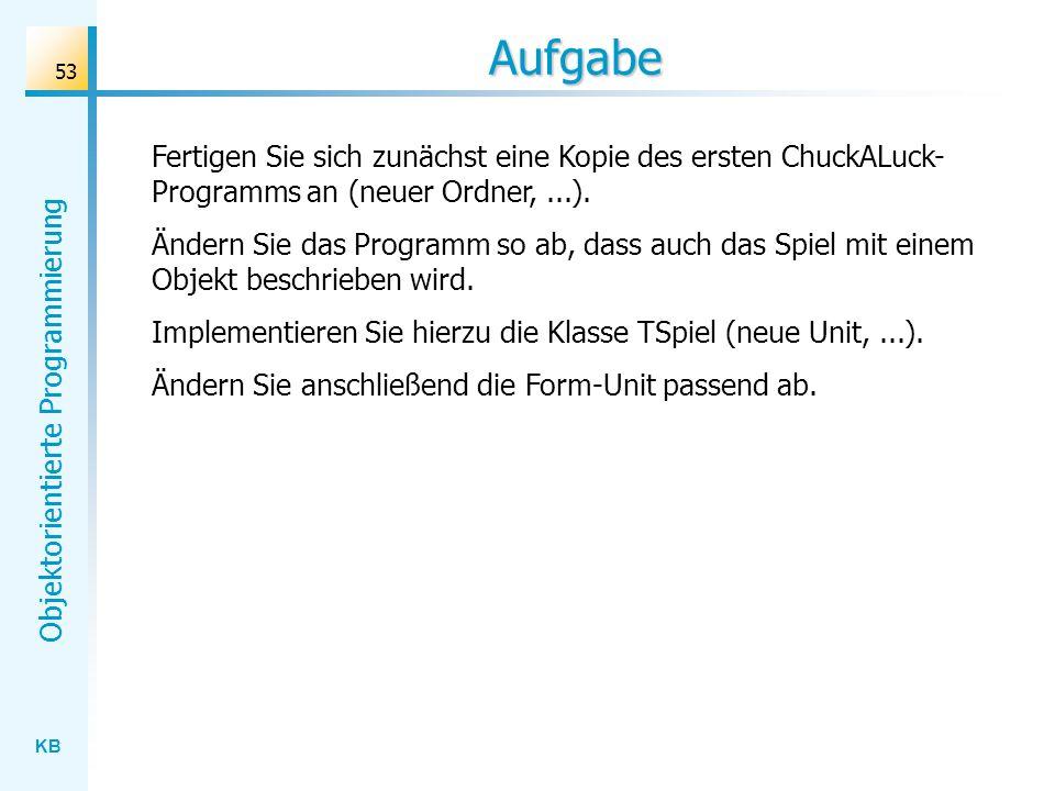 Aufgabe Fertigen Sie sich zunächst eine Kopie des ersten ChuckALuck-Programms an (neuer Ordner, ...).