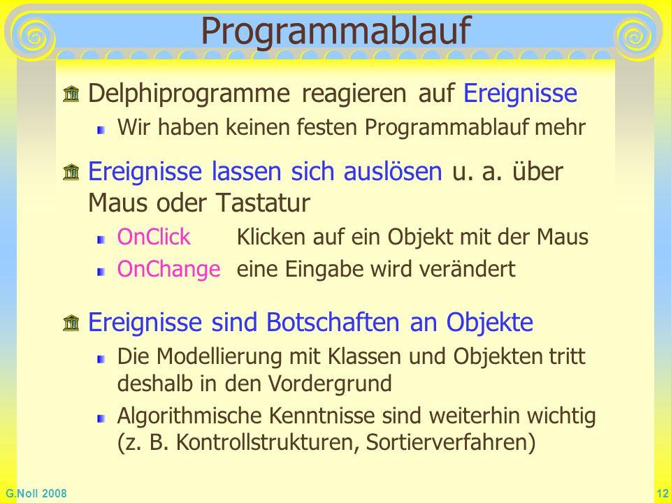 Programmablauf Delphiprogramme reagieren auf Ereignisse