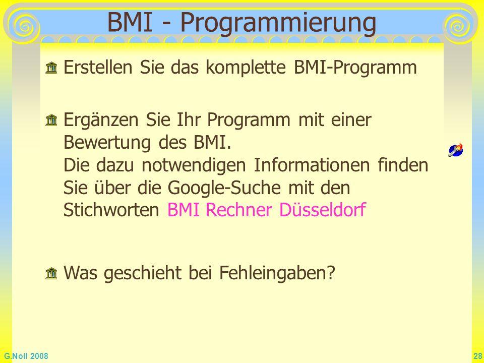 BMI - Programmierung Erstellen Sie das komplette BMI-Programm