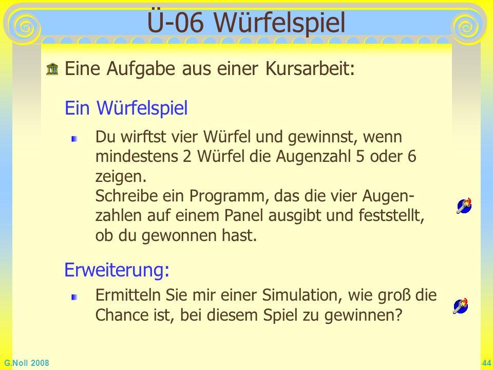 Ü-06 Würfelspiel Eine Aufgabe aus einer Kursarbeit: Ein Würfelspiel