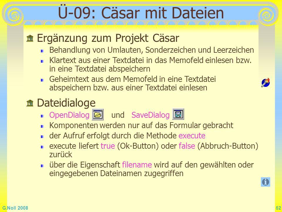 Ü-09: Cäsar mit Dateien Ergänzung zum Projekt Cäsar Dateidialoge