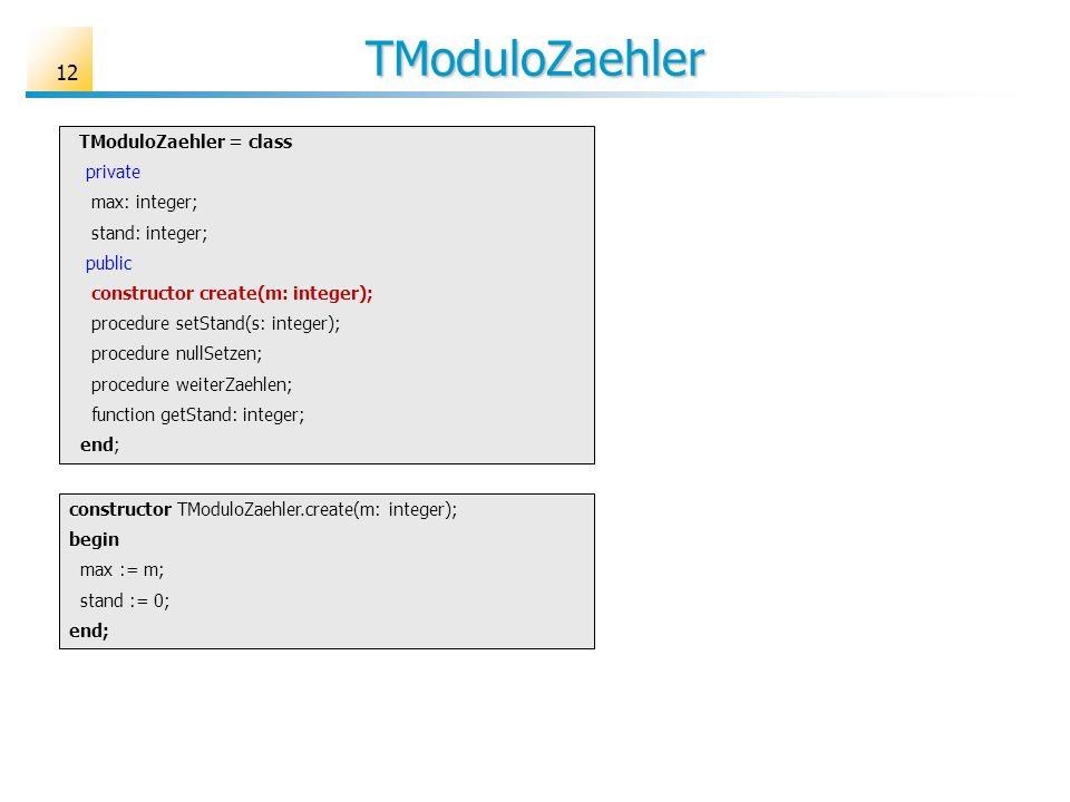 TModuloZaehler TModuloZaehler = class private max: integer;