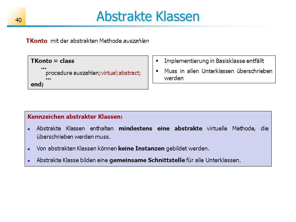 Abstrakte Klassen TKonto mit der abstrakten Methode auszahlen