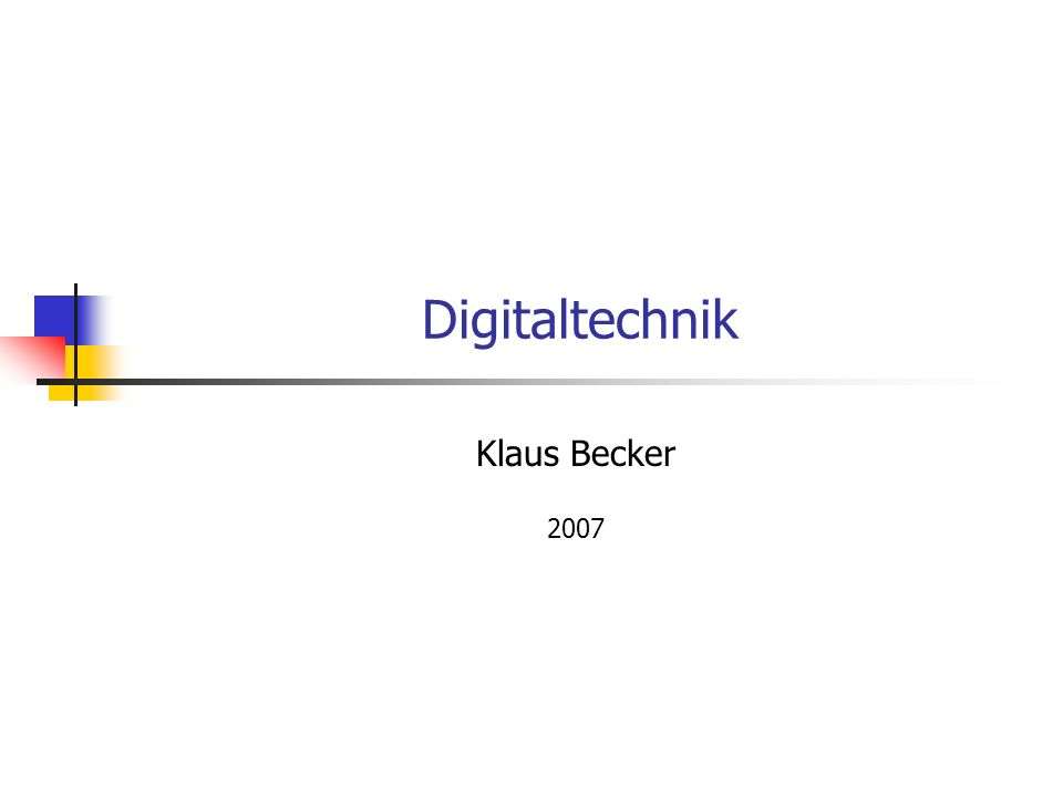 Digitaltechnik Klaus Becker 2007