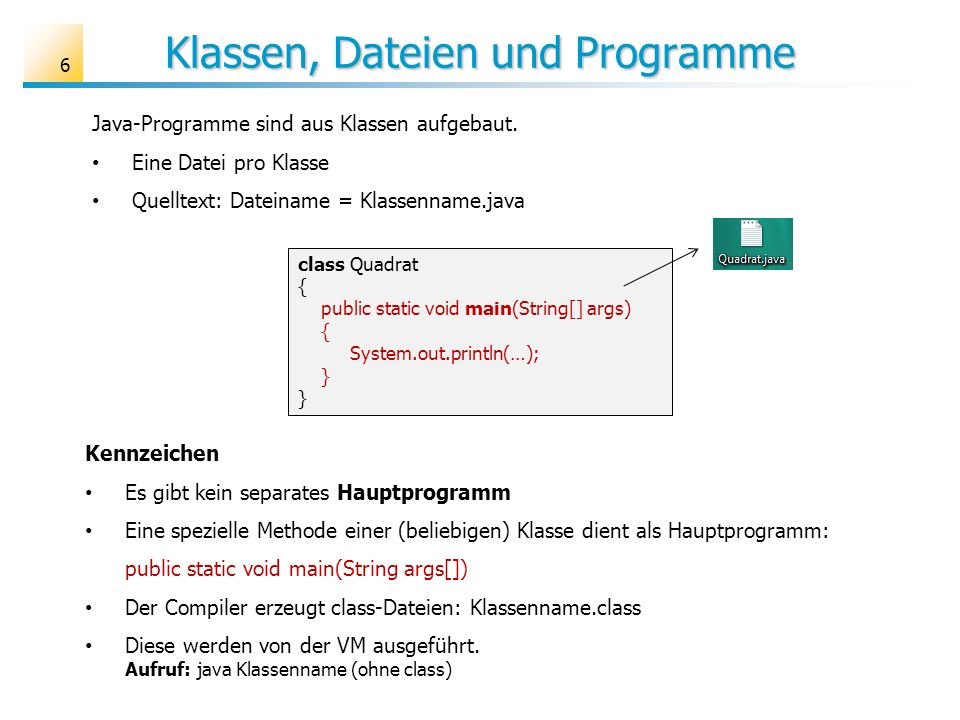 Klassen, Dateien und Programme