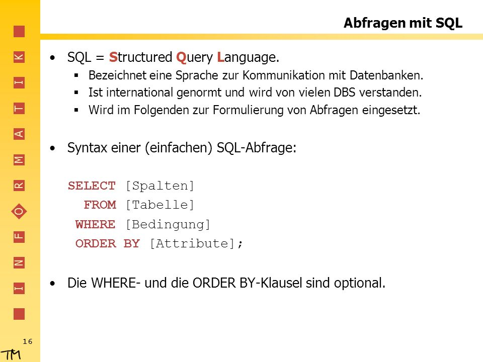 SQL = Structured Query Language.