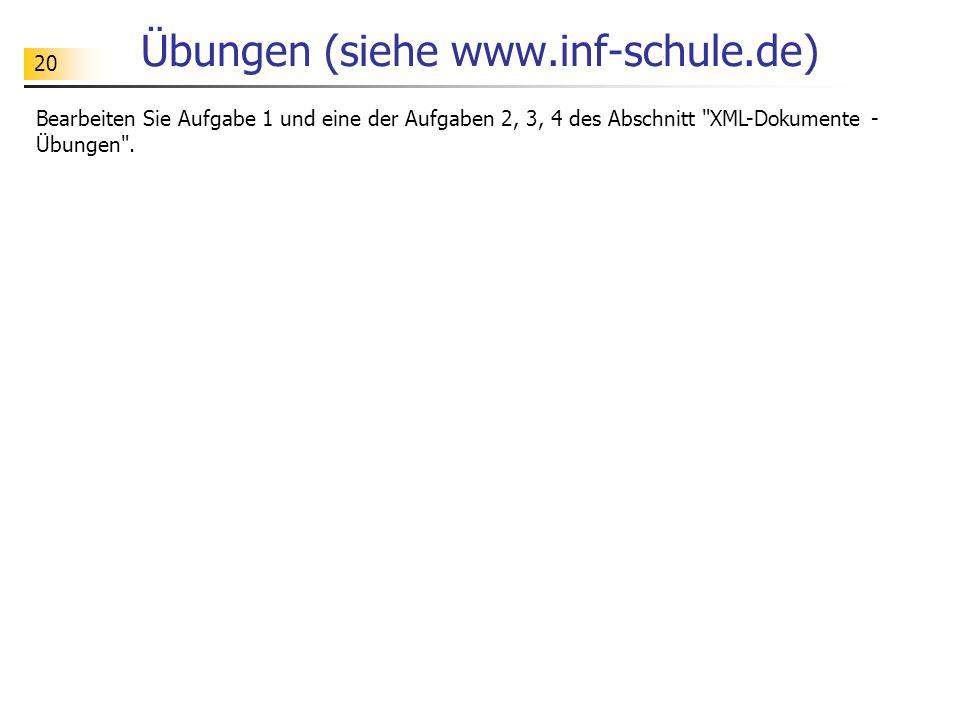 Übungen (siehe www.inf-schule.de)