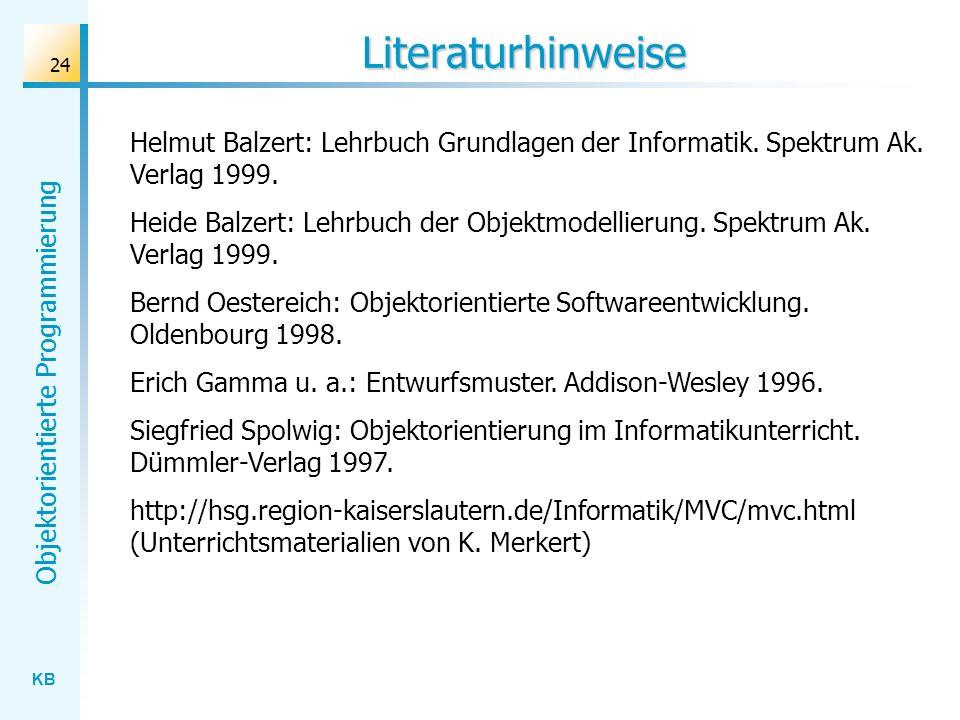 LiteraturhinweiseHelmut Balzert: Lehrbuch Grundlagen der Informatik. Spektrum Ak. Verlag 1999.