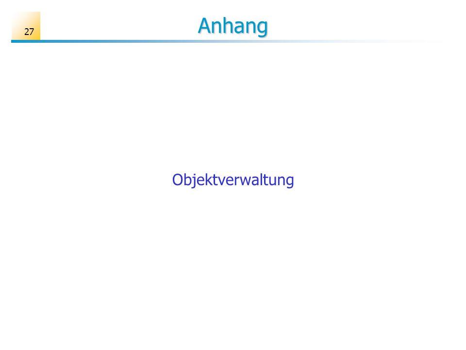 Anhang Objektverwaltung