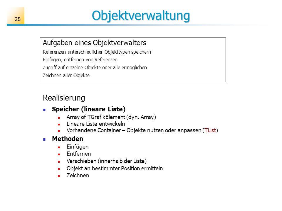 Objektverwaltung Realisierung Aufgaben eines Objektverwalters