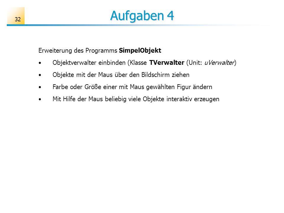 Aufgaben 4 Erweiterung des Programms SimpelObjekt