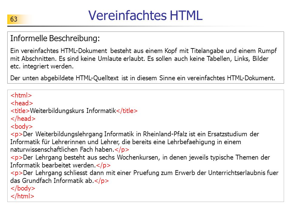 Vereinfachtes HTML Informelle Beschreibung: