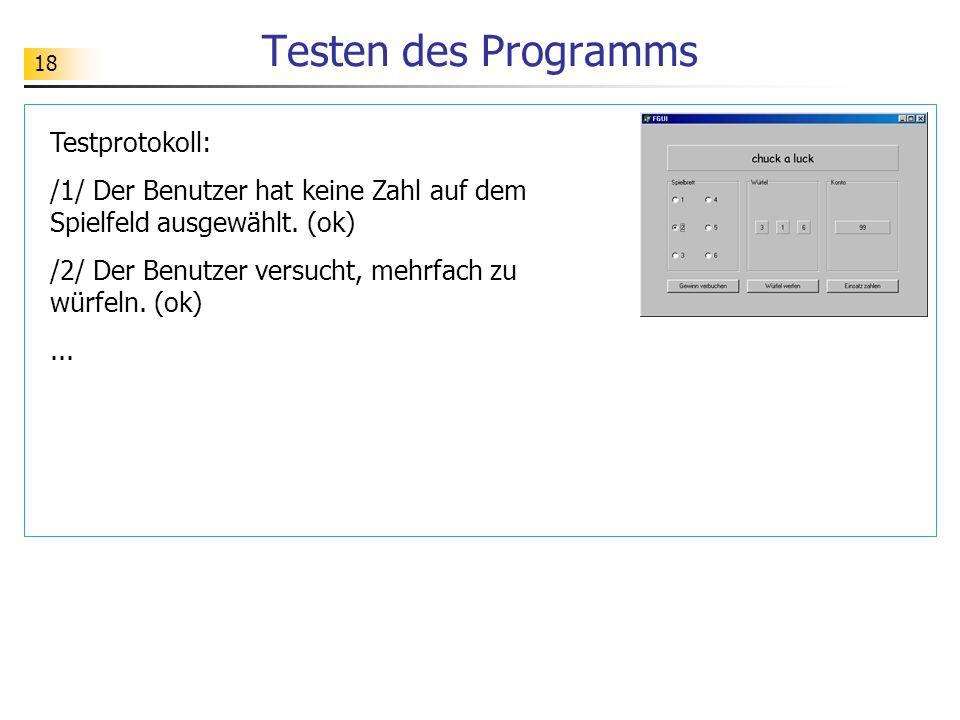 Testen des Programms Testprotokoll:
