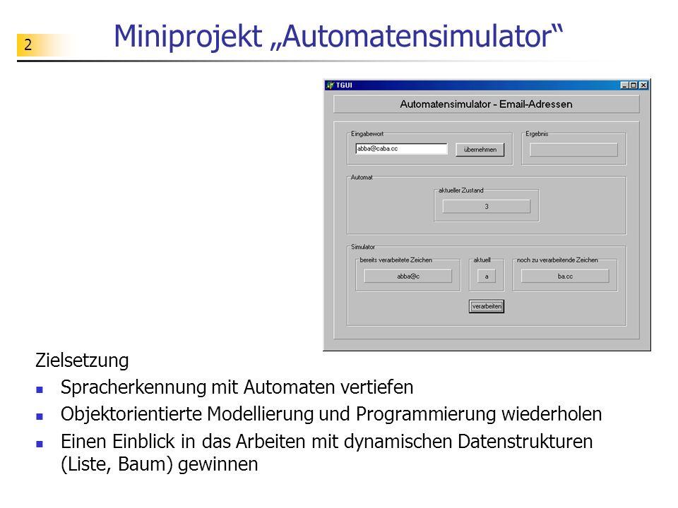 """Miniprojekt """"Automatensimulator"""