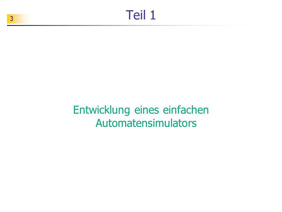 Entwicklung eines einfachen Automatensimulators