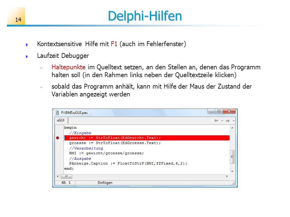 Delphi-Hilfen Kontextsensitive Hilfe mit F1 (auch im Fehlerfenster)