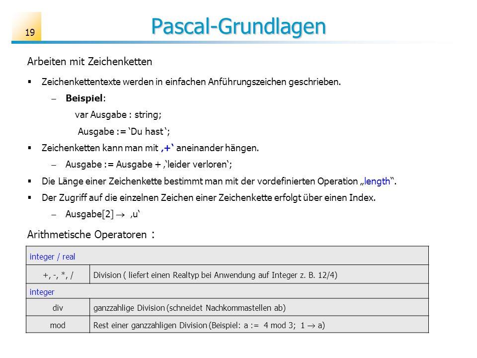 Pascal-Grundlagen Arbeiten mit Zeichenketten