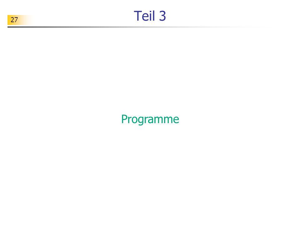 Teil 3 Programme